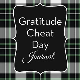 Gratitude Cheat Day Journal Plaid- Art by Linda Woods - Linda Woods