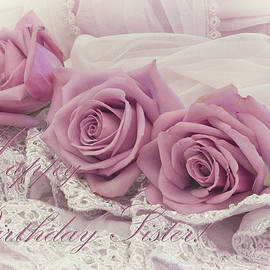 Sandra Foster - Happy Birthday Sis - Roses and Beaded Lace