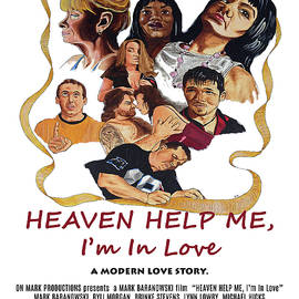 Heaven Help Me, I'm In Love Poster C by Mark Baranowski