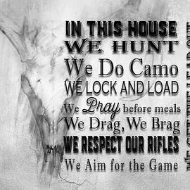 Hunter's In This House Sign by Christina VanGinkel
