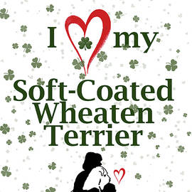 I Love My Wheaten Terrier - Rebecca Cozart