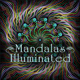 Illuminated Mandalas by Becky Titus