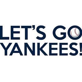 Let's Go Yankees by Florian Rodarte