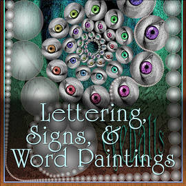 Lettering - Signs - Word Paintings by Becky Titus