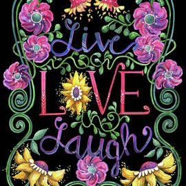 Live Love Laugh 2 by Shelley Wallace Ylst