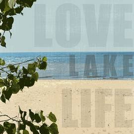 Love Lake Life by Michelle Calkins