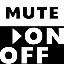 Mute On Off- Art by Linda Woods - Linda Woods