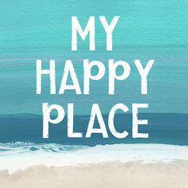 My Happy Place Beach- Art By Linda Woods by Linda Woods