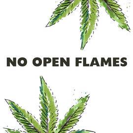 Linda Woods - No Open Flames Sign- Art by Linda Woods