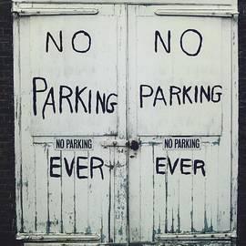 No Parking...ever