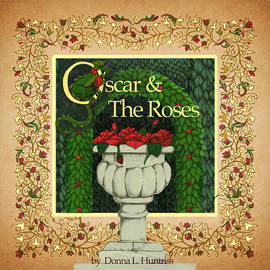 Donna Huntriss - Oscar and the Roses Book Cover