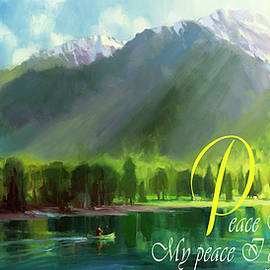 Peace I Give You by Steve Henderson