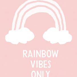 Pink Rainbow Vibes Only- Art by Linda Woods - Linda Woods