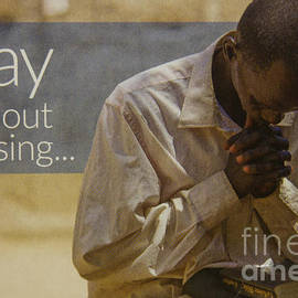 Reid Callaway - Pray Without Ceasing Prayer Art