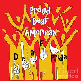 Proud Deaf American by Eloise Schneider Mote