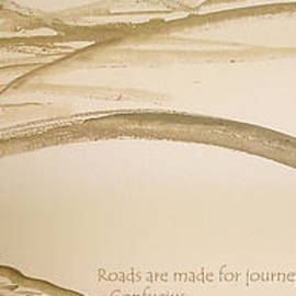 Road is a Journey by Cheryle Gannaway