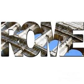Rome Word Art by Toula Mavridou-Messer