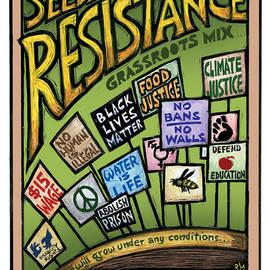 Seeds of Resistance by Ricardo Levins Morales