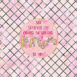Melanie Viola - Text Art SHE BELIEVED - rose golden