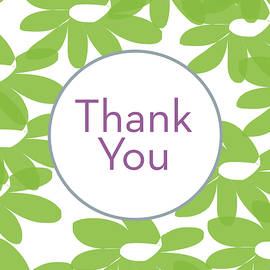 Linda Woods - Thank You Green Flowers- Art by Linda Woods