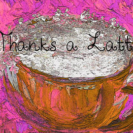 Thanks a Latte by Susan Harris