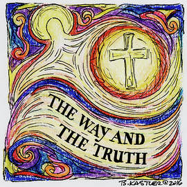 Brent Kastler - The Way and the Truth