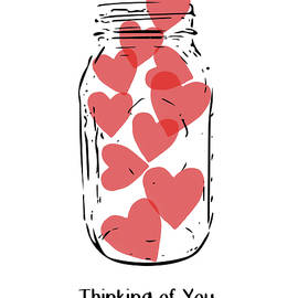 Thinking Of You Jar of Hearts- Art by Linda Woods - Linda Woods