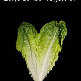 Valentine - Lettuce Be Together