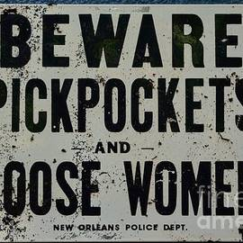 Vintage Sign - Pickpockets and Loose Women