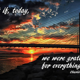 What If Today We Were Grateful For Everything by Bill Swartwout