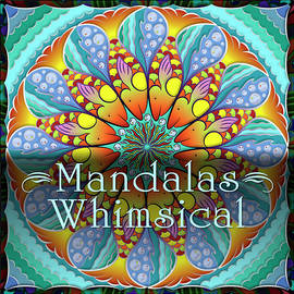 Whimsical Mandalas by Becky Titus