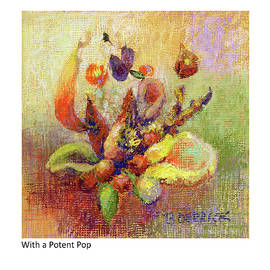 With A Potent Pop by Betsy Derrick