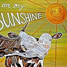 You are my Sunshine by Barbara Donovan