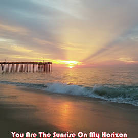 You Are The Sunrise by Robert Banach
