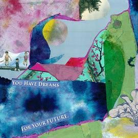 You Have Dreams by Ramana Karkus