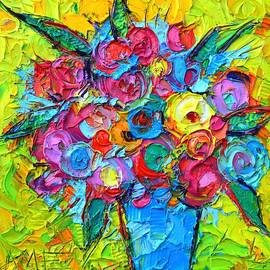 ABSTRACT COLORFUL WILD ROSES modern impressionist textural impasto knife painting Ana Maria Edulescu by Ana Maria Edulescu