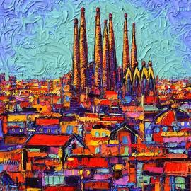 Ana Maria Edulescu - BARCELONA SAGRADA FAMILIA ABSTRACT CITYSCAPE 37 textural impasto knife painting Ana Maria Edulescu