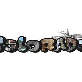 Colorado Big Letter Digital Art by Colleen Cornelius