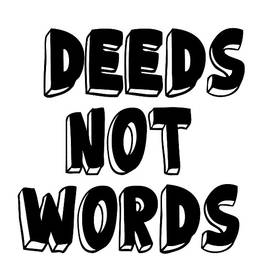 Deeds Not Words, Inspirational Mantra Affirmation Motivation Art Prints, Daily Reminder  by Ai P Nilson
