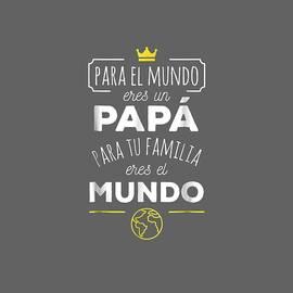 Eres el Mundo Papa Dia del Padre Regalo T-Shirt by Unique Tees