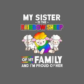 Gay Pride Week Shirt My Sister Is Rainbow Sheep of Family by Unique Tees