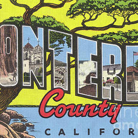 Greetings From  Monterey County, Circa 1946 by California Views Archives Mr Pat Hathaway Archives