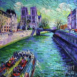 I Love Paris in the Springtime - Notre Dame de Paris and La Seine by Mona Edulesco