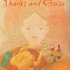 Let Us Give Him Thanks And Praise by Diann Fisher