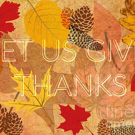 Let Us Give Thanks by Diann Fisher