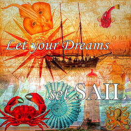 Let Your Dreams Set Sail by Debra and Dave Vanderlaan