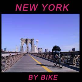 New York By Bike - Brooklyn Bridge by Frank DiMarco