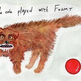 No One Played With Foamy The Dog by JoLynn Potocki