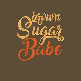 Proud African American Black Woman Brown Sugar Babe T-Shirt by Unique Tees