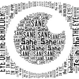 Sane is in the eye of the beholder by Melissa Wardley